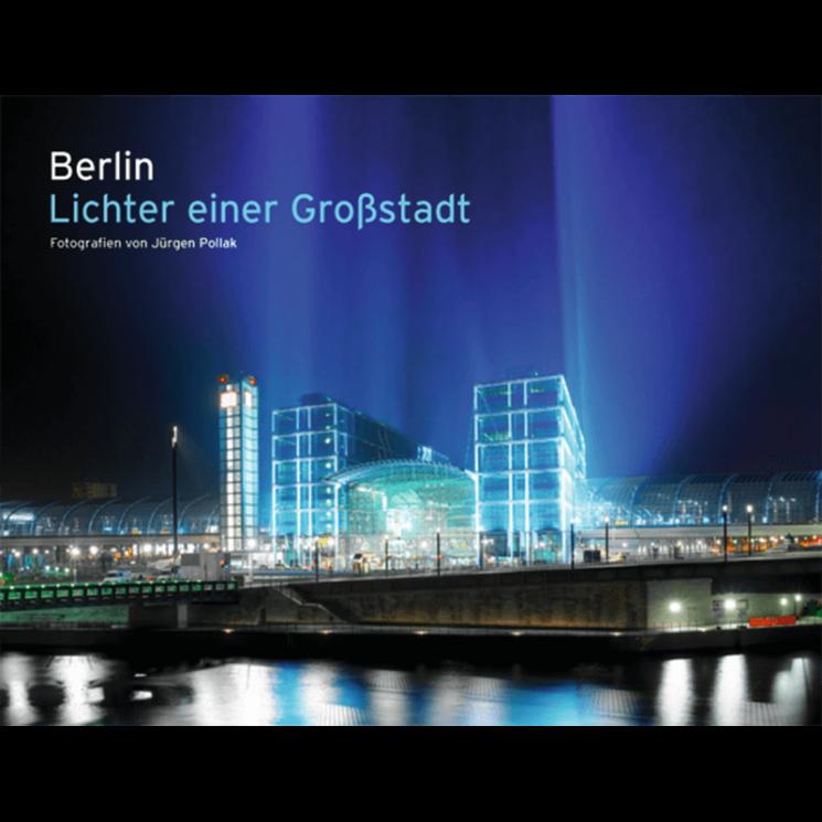 Berlin – Lichter einer Großstadt