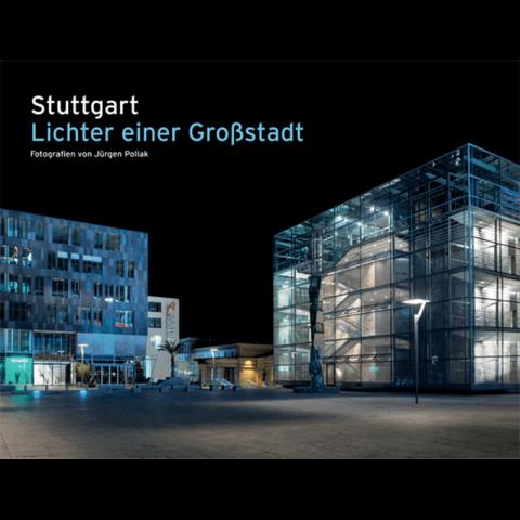 Stuttgart – Lichter einer Großstadt
